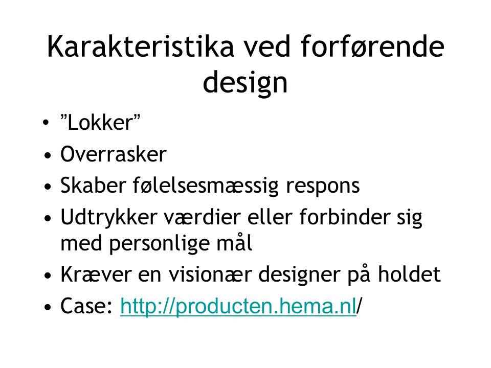 Karakteristika ved forførende design