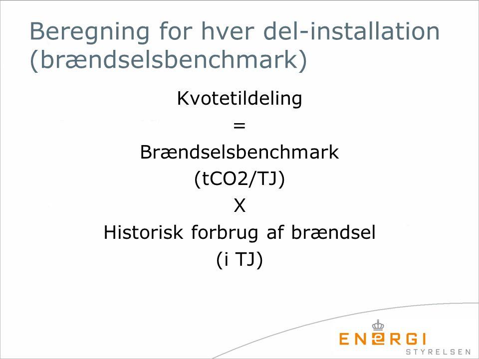Beregning for hver del-installation (brændselsbenchmark)