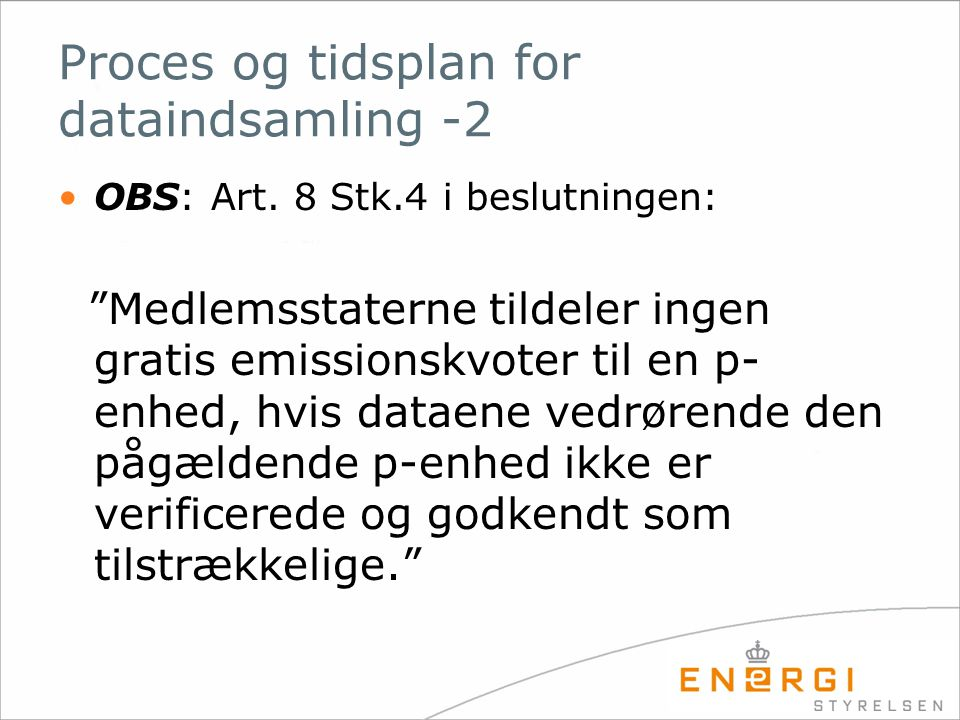 Proces og tidsplan for dataindsamling -2