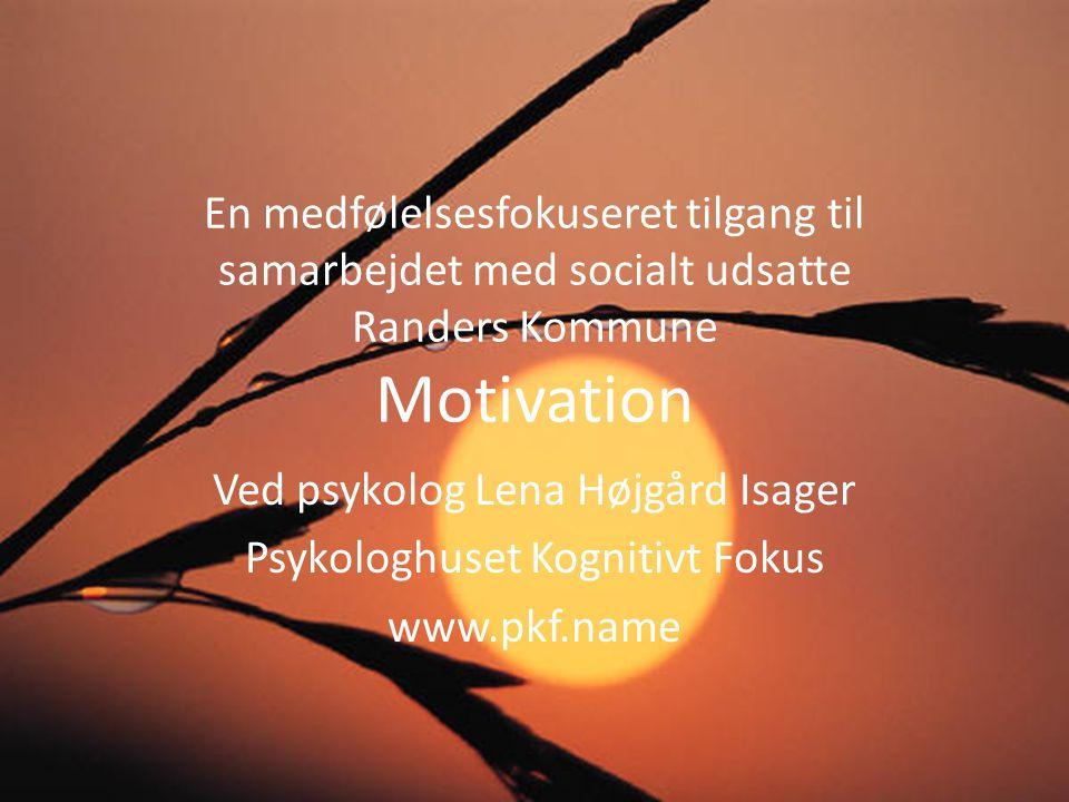 Ved psykolog Lena Højgård Isager Psykologhuset Kognitivt Fokus