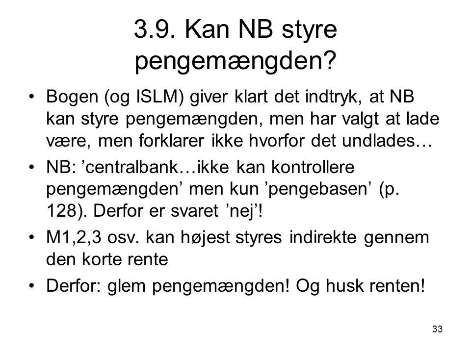 3.9. Kan NB styre pengemængden