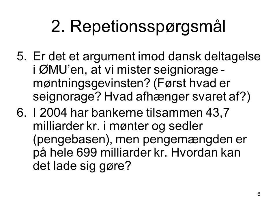 2. Repetionsspørgsmål
