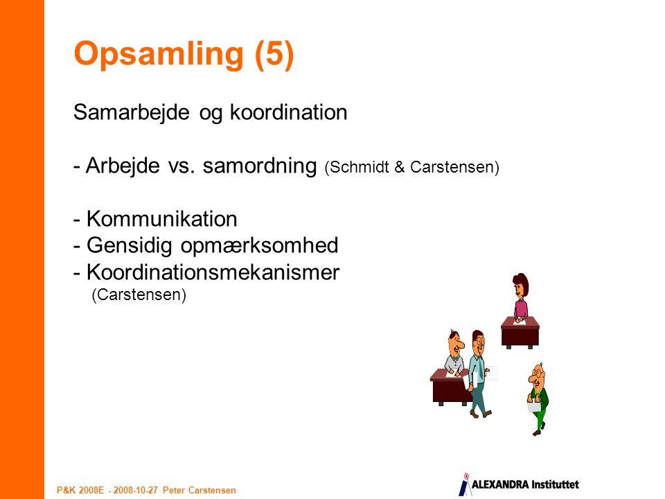 Opsamling (5) Samarbejde og koordination