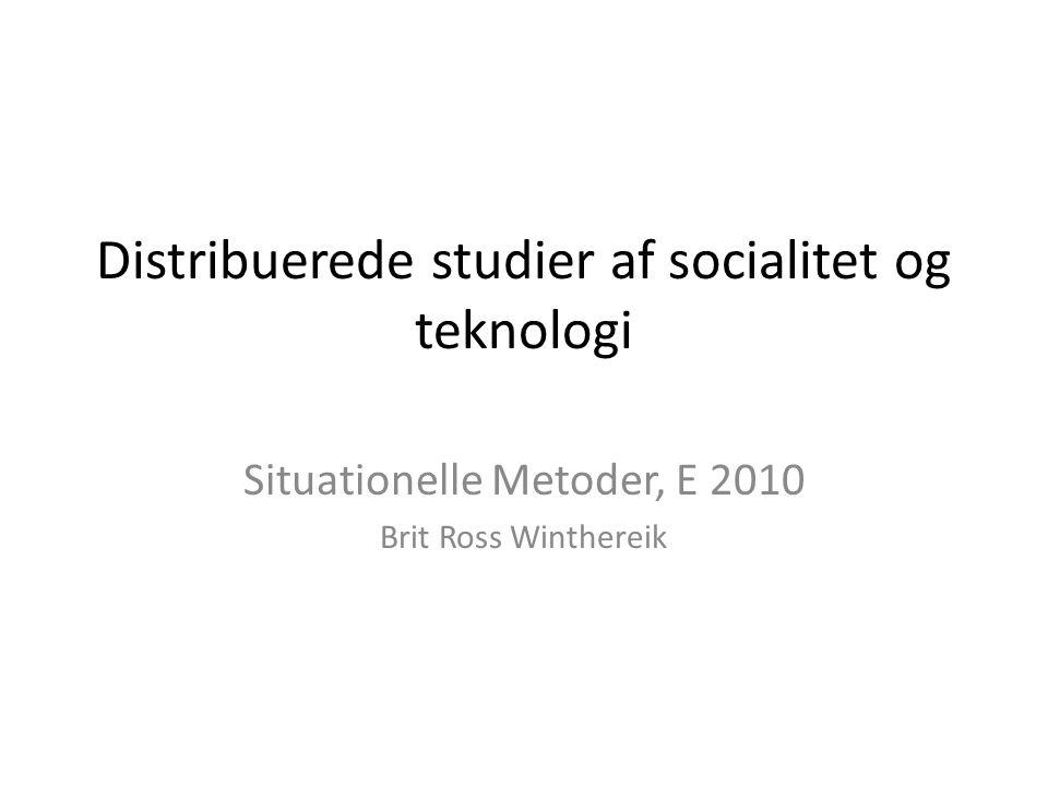 Distribuerede studier af socialitet og teknologi