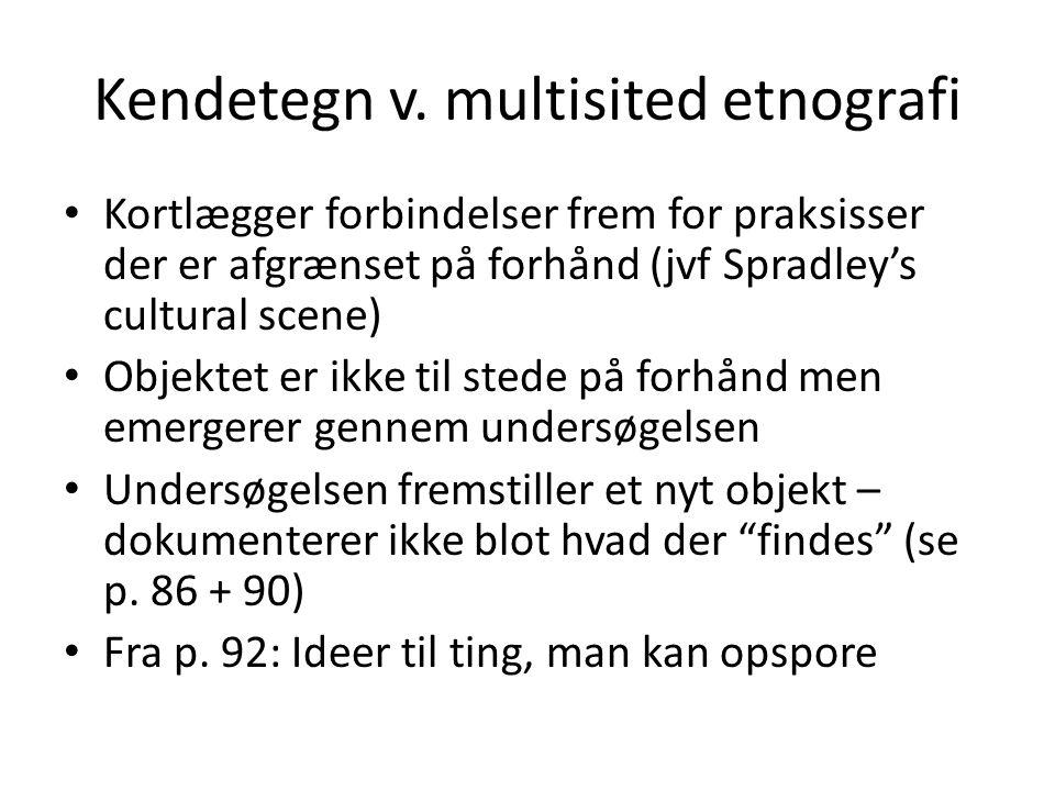 Kendetegn v. multisited etnografi