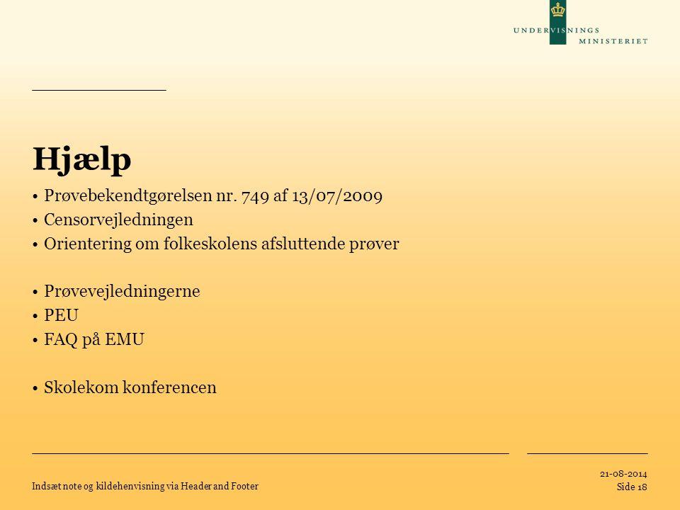Hjælp Prøvebekendtgørelsen nr. 749 af 13/07/2009 Censorvejledningen