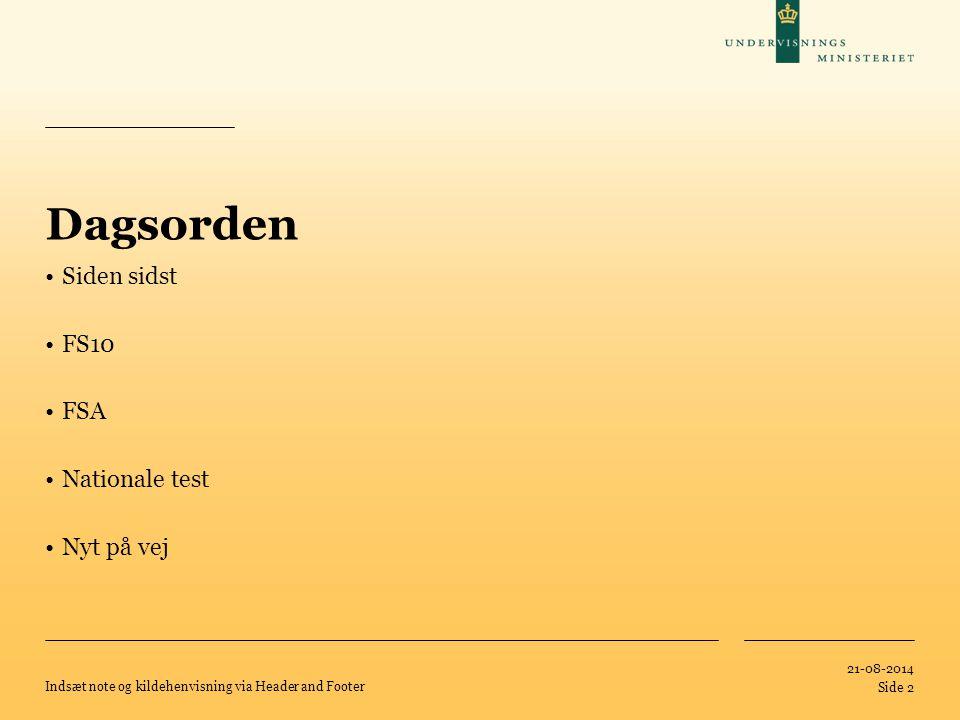 Dagsorden Siden sidst FS10 FSA Nationale test Nyt på vej 05-04-2017