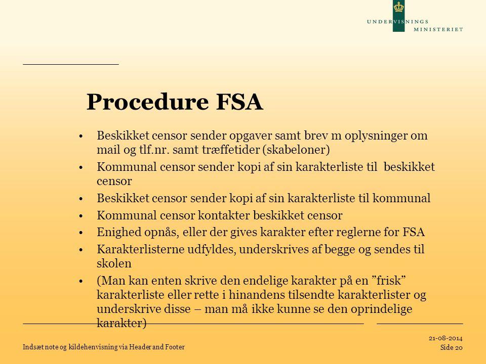Procedure FSA Beskikket censor sender opgaver samt brev m oplysninger om mail og tlf.nr. samt træffetider (skabeloner)