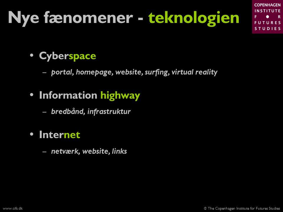 Nye fænomener - teknologien