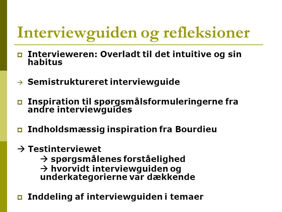 Interviewguiden og refleksioner