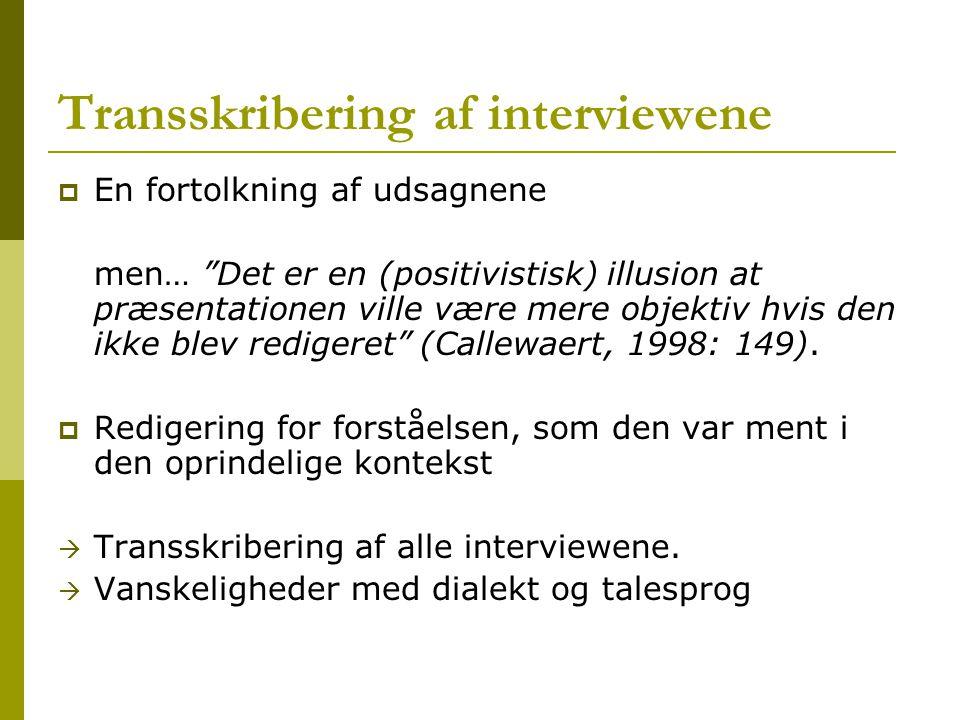 Transskribering af interviewene