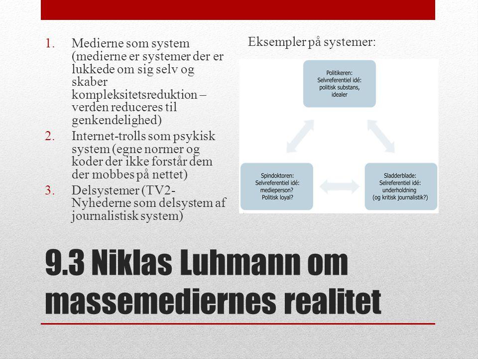 9.3 Niklas Luhmann om massemediernes realitet
