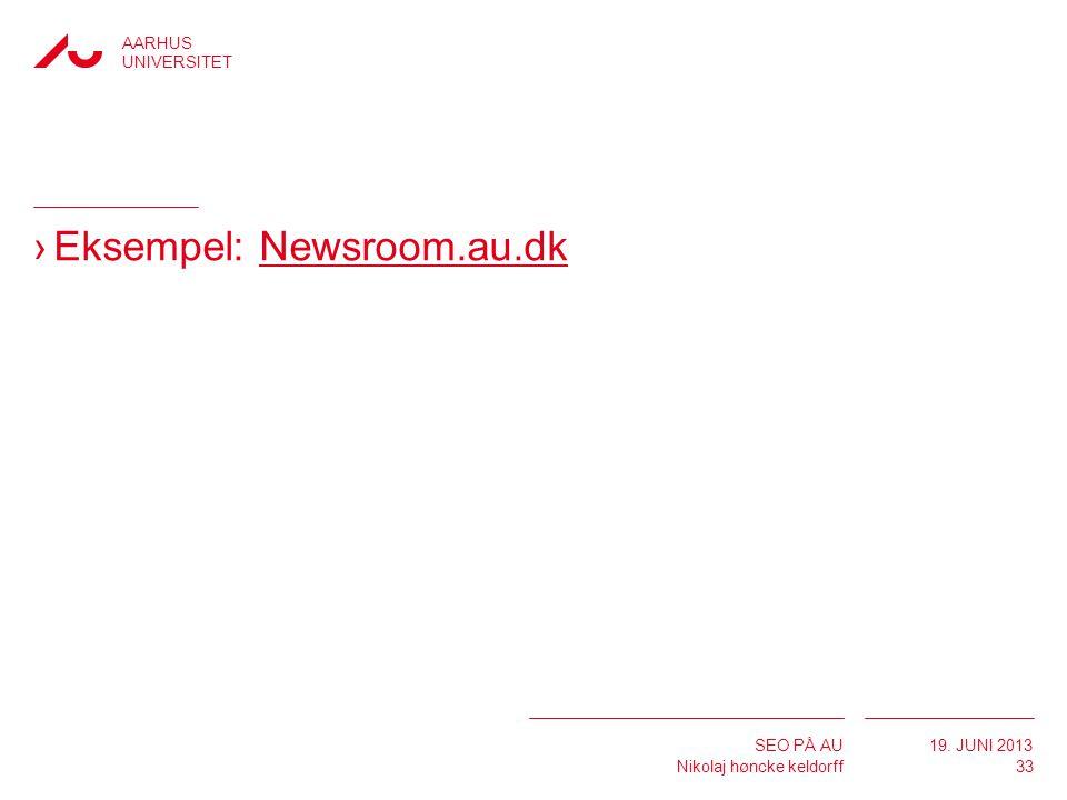 Eksempel: Newsroom.au.dk
