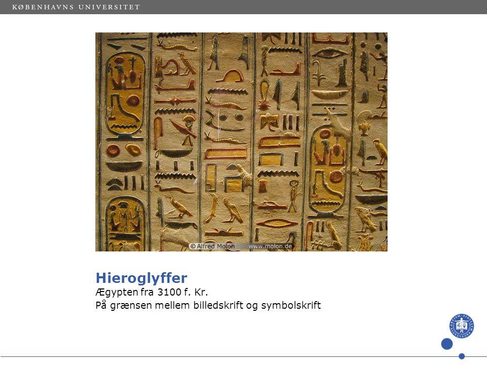 Hieroglyffer Ægypten fra 3100 f. Kr.