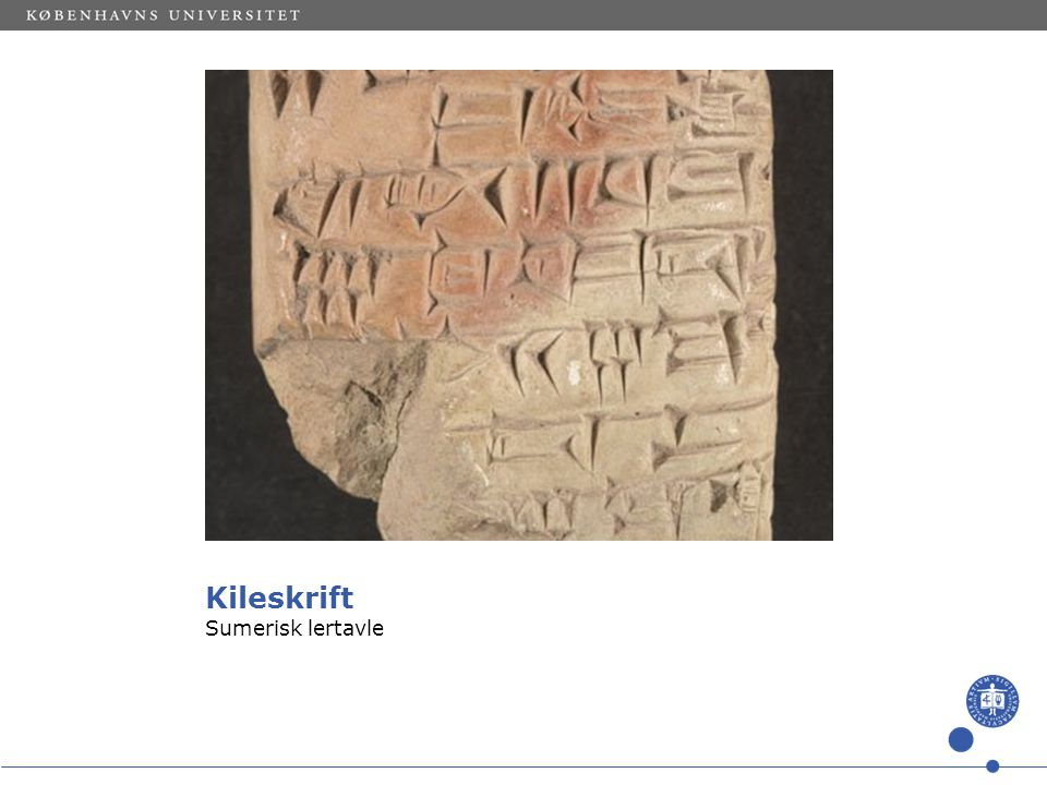 Kileskrift Sumerisk lertavle