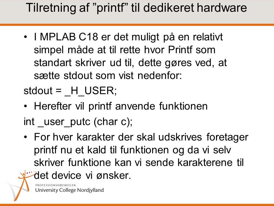 Tilretning af printf til dedikeret hardware