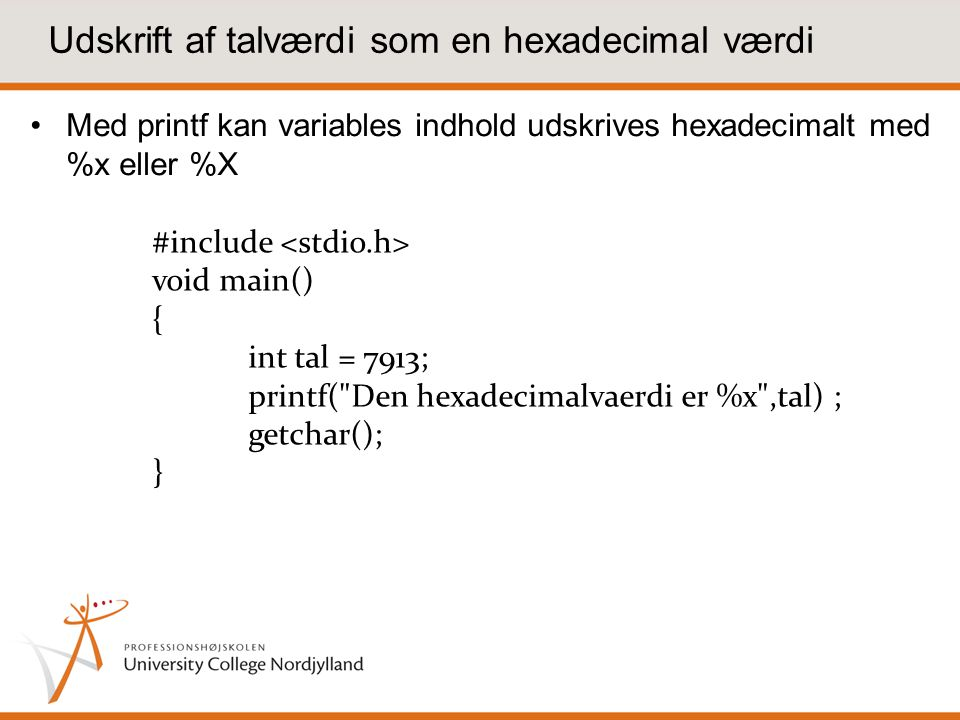 Udskrift af talværdi som en hexadecimal værdi