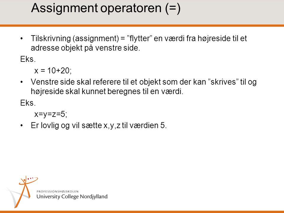 Assignment operatoren (=)