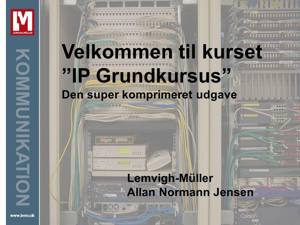 Velkommen til kurset IP Grundkursus
