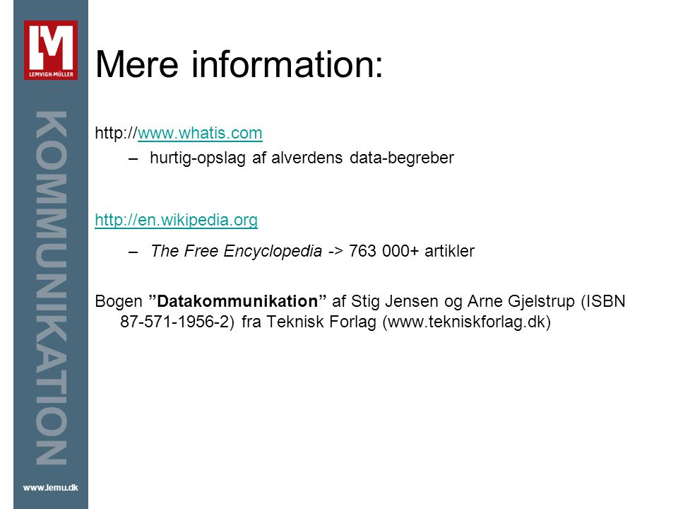 Mere information: http://www.whatis.com