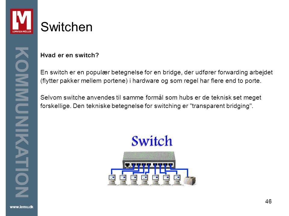 Switchen Hvad er en switch