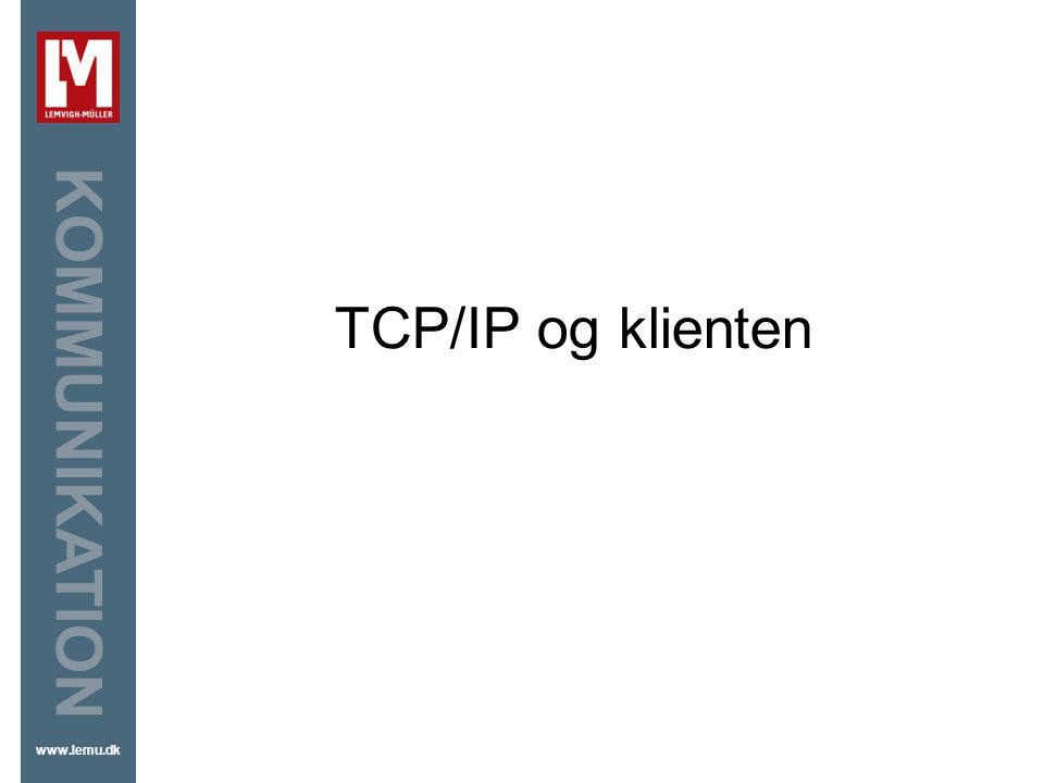 TCP/IP og klienten