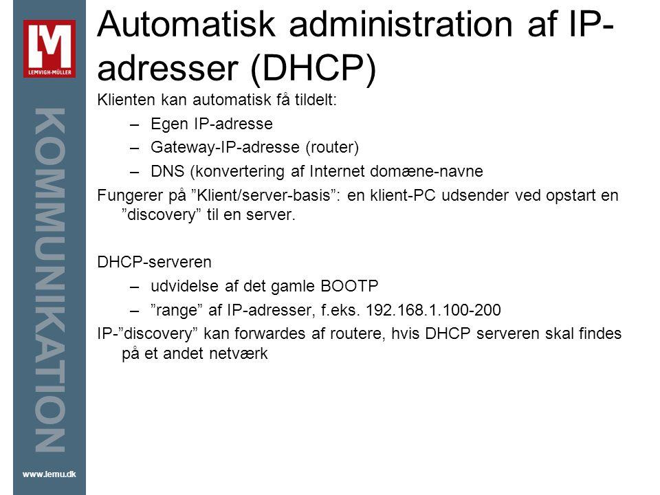 Automatisk administration af IP-adresser (DHCP)