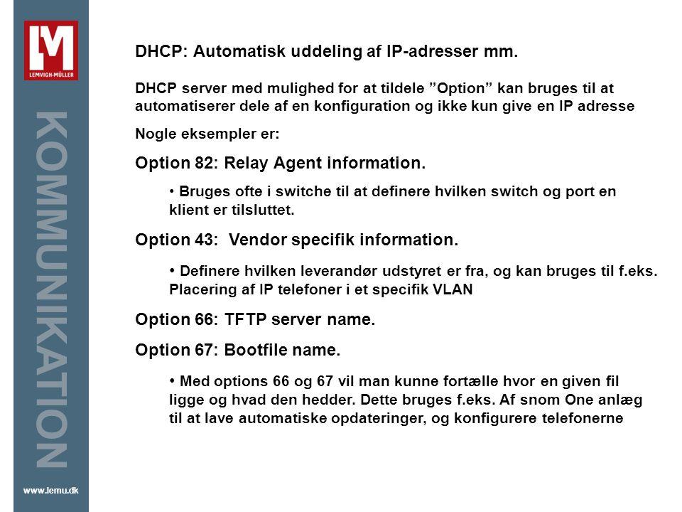 DHCP: Automatisk uddeling af IP-adresser mm.