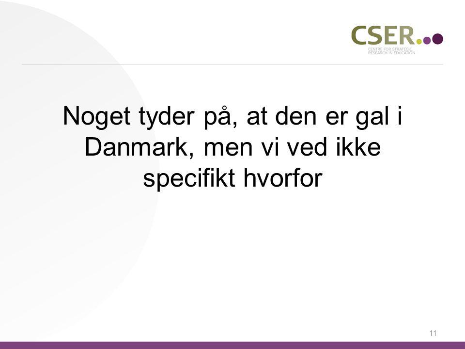 05-04-2017 Noget tyder på, at den er gal i Danmark, men vi ved ikke specifikt hvorfor.