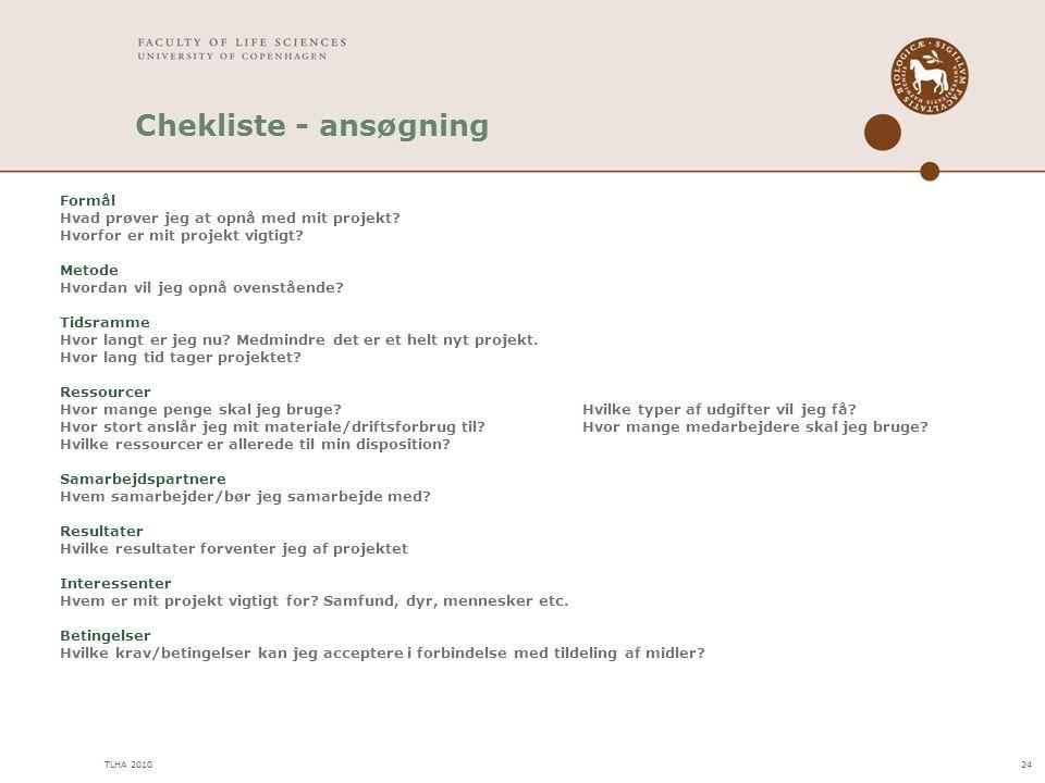 Chekliste - ansøgning 24 Formål