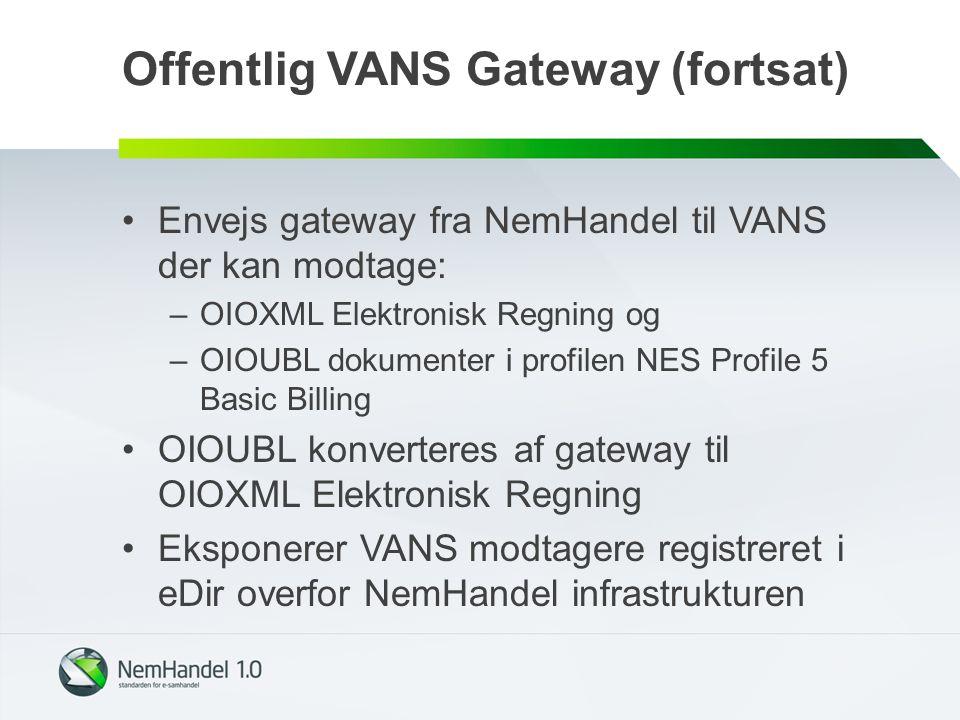 Offentlig VANS Gateway (fortsat)