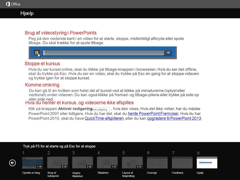 Hjælp Hjælp Brug af videostyring i PowerPoints Stoppe et kursus