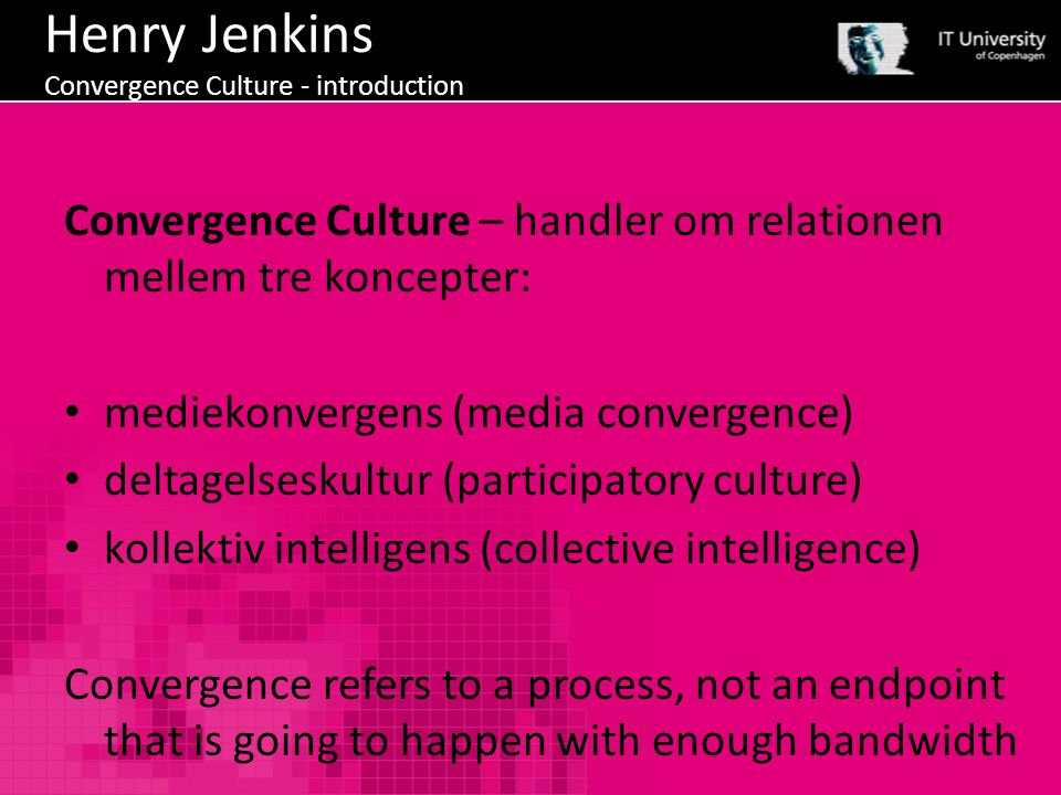 Henry Jenkins Convergence Culture - introduction