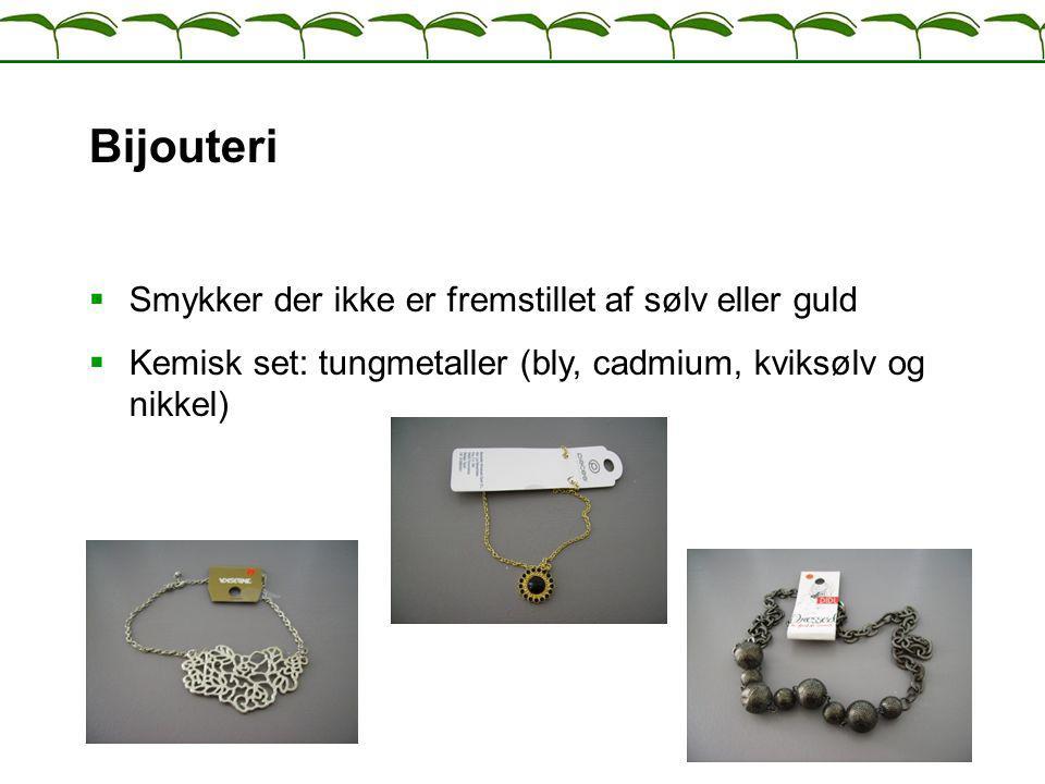 Bijouteri Smykker der ikke er fremstillet af sølv eller guld