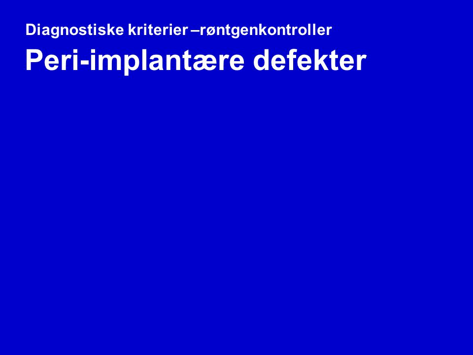 Peri-implantære defekter
