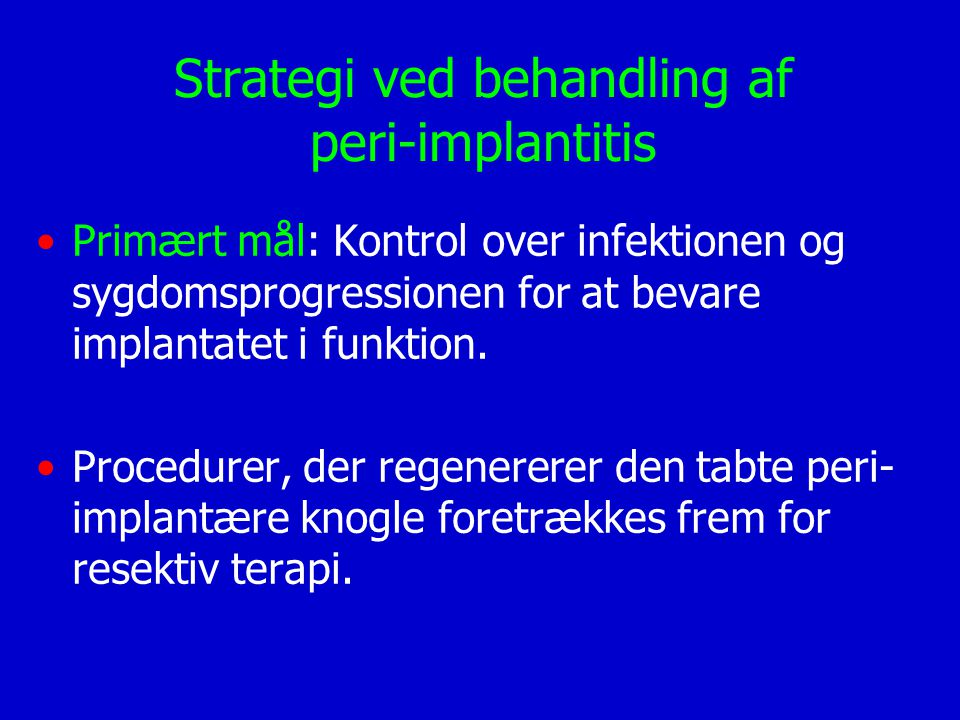 Strategi ved behandling af peri-implantitis