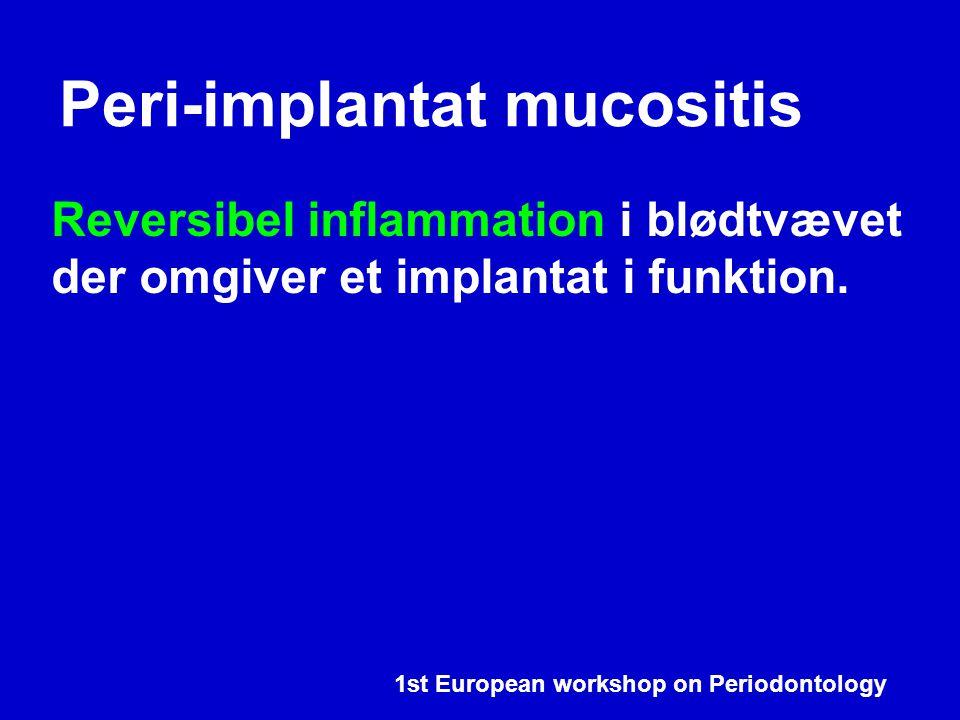 Peri-implantat mucositis