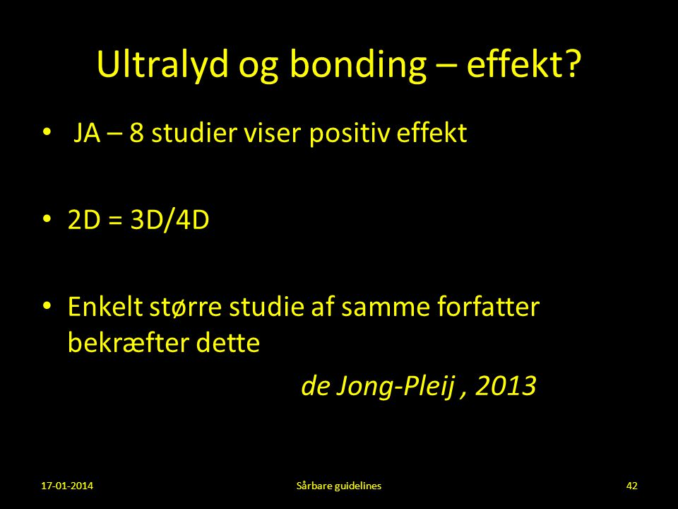 Ultralyd og bonding – effekt
