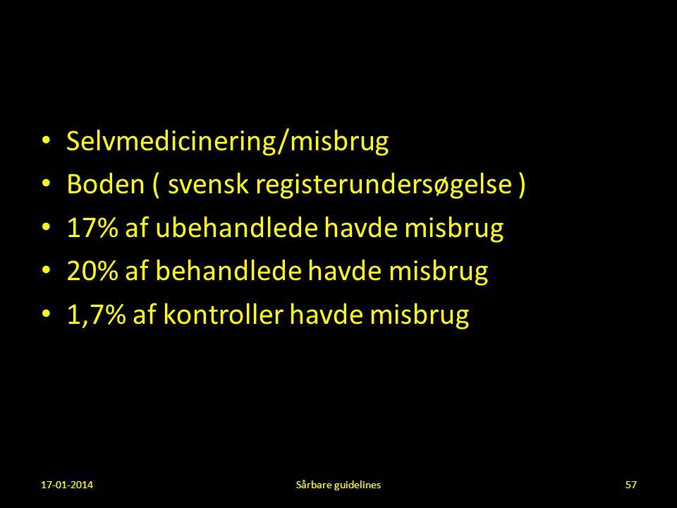 Selvmedicinering/misbrug Boden ( svensk registerundersøgelse )