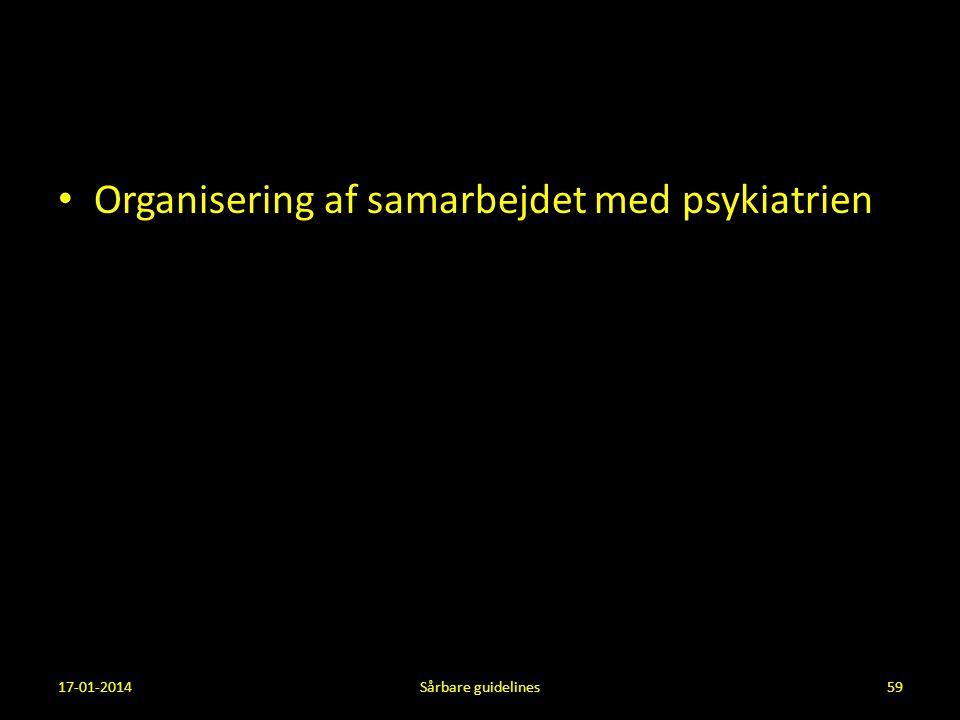 Organisering af samarbejdet med psykiatrien