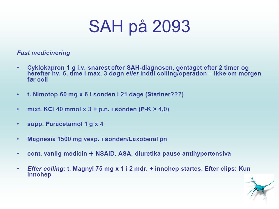 SAH på 2093 Fast medicinering