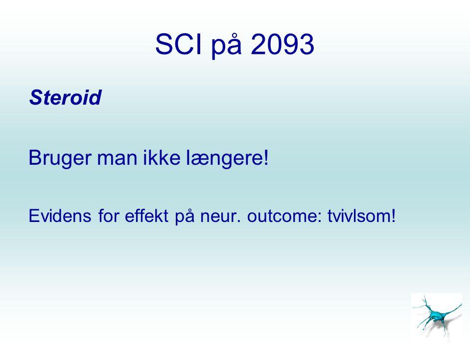 SCI på 2093 Steroid Bruger man ikke længere!
