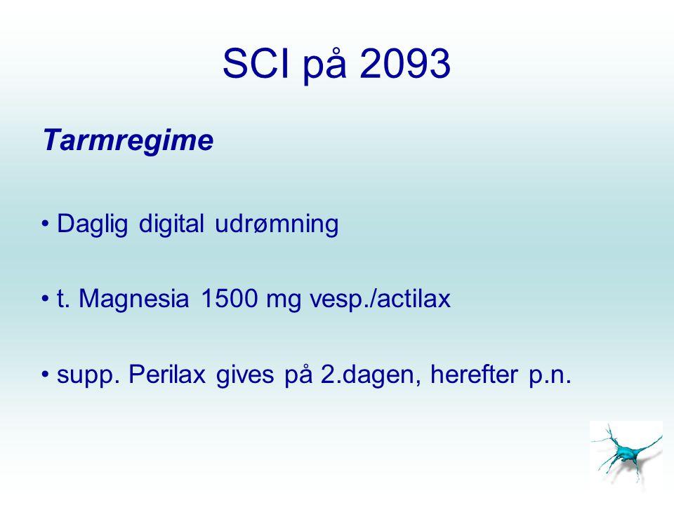 SCI på 2093 Tarmregime Daglig digital udrømning