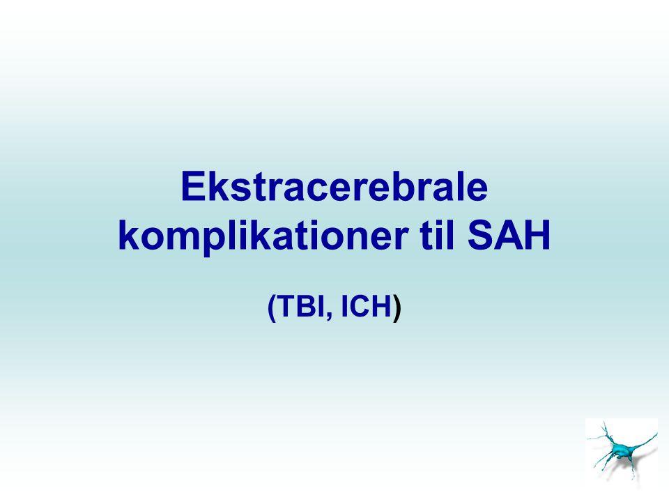 Ekstracerebrale komplikationer til SAH