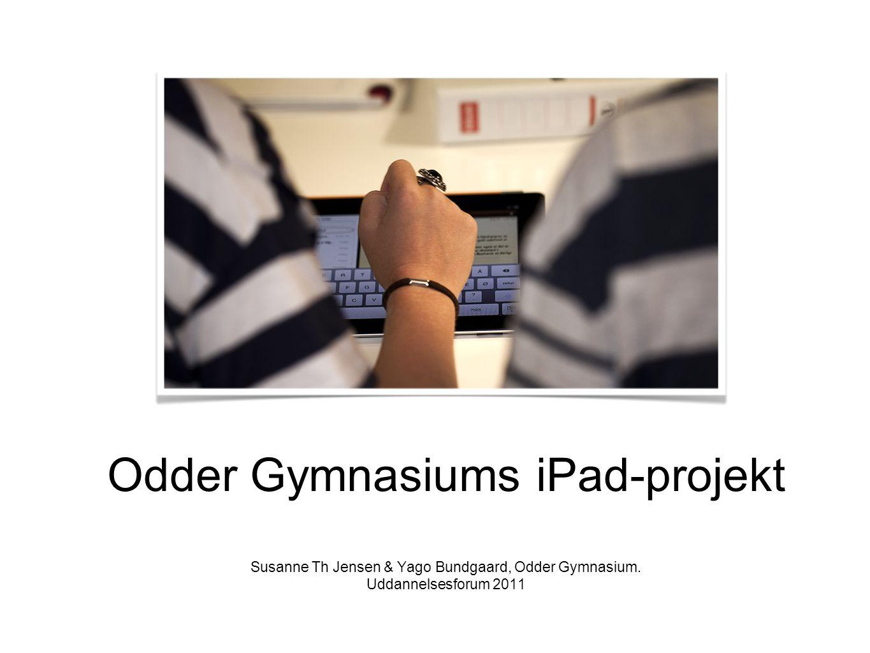 Odder Gymnasiums iPad-projekt Susanne Th Jensen & Yago Bundgaard, Odder Gymnasium.