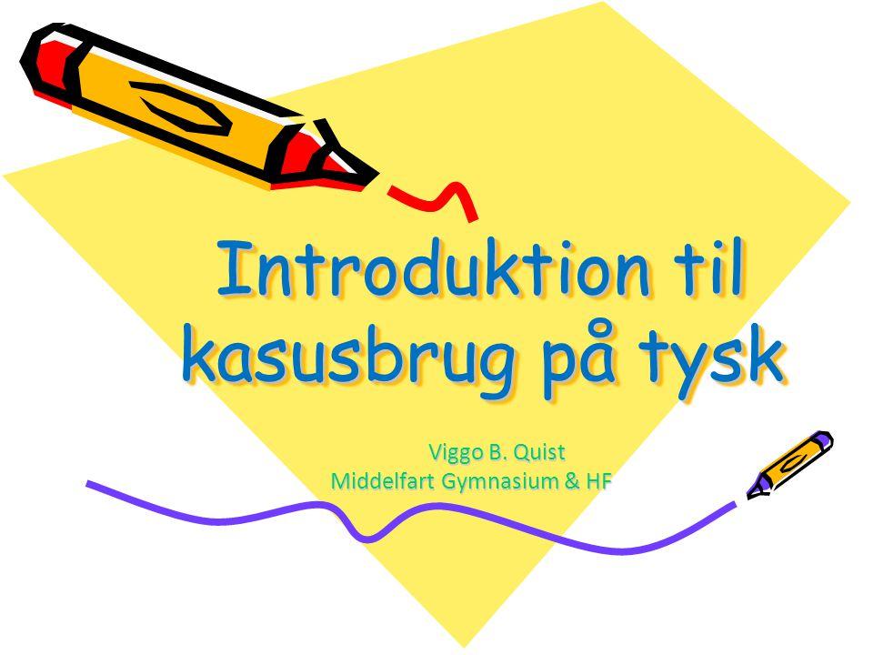Introduktion til kasusbrug på tysk