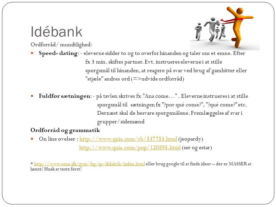 Idébank Ordforråd/ mundtlighed: