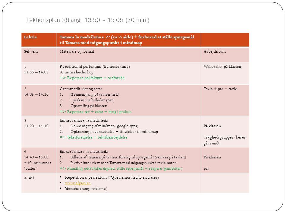 Lektionsplan 28.aug. 13.50 – 15.05 (70 min.)