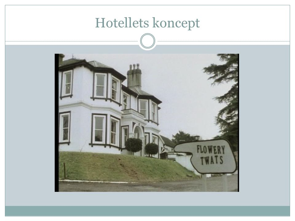 Hotellets koncept