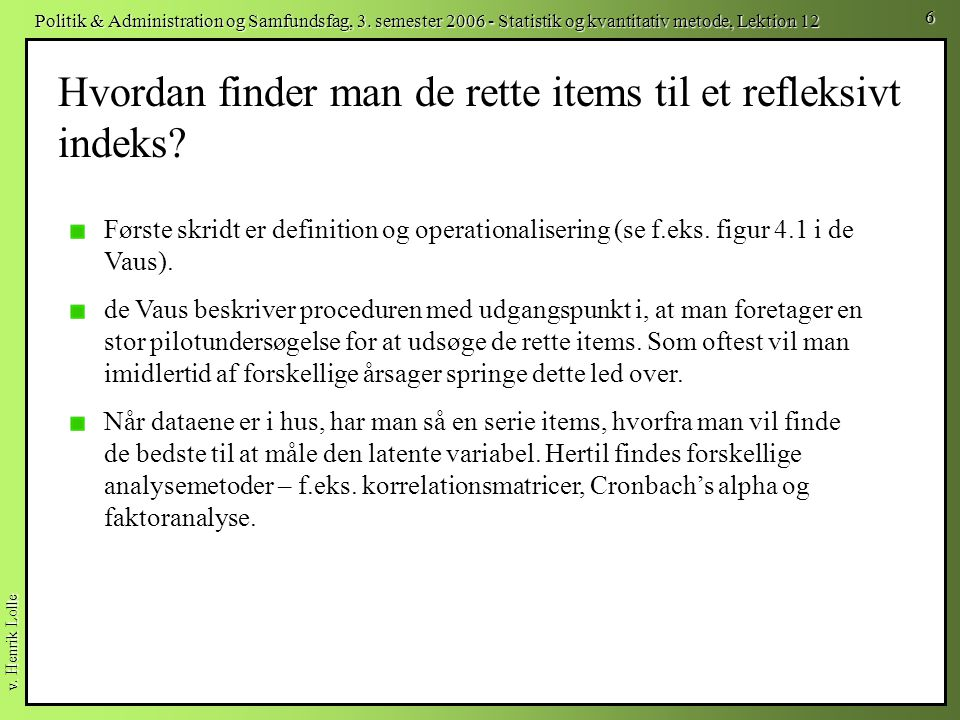 Hvordan finder man de rette items til et refleksivt indeks